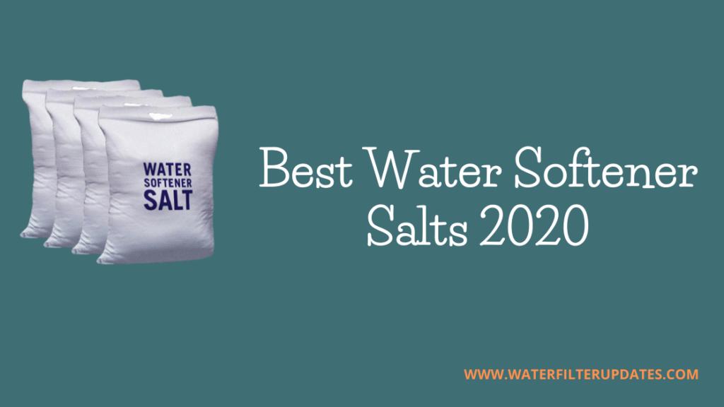 Best Water Softener Salts 2020