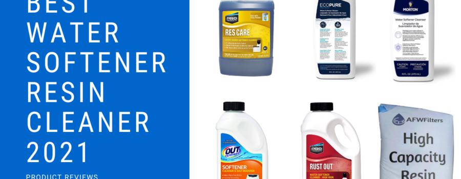 BEST Water Softener Resin Cleaner 2021