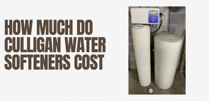How much do Culligan Water Softeners Cost