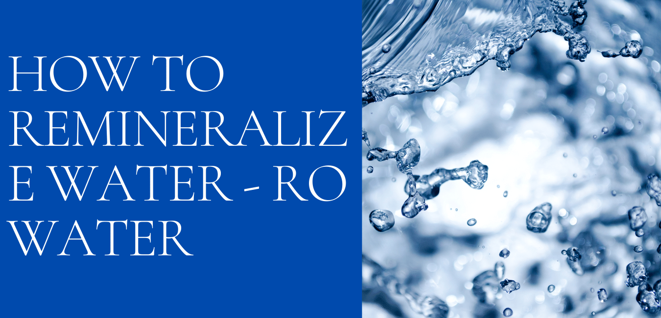 How to Remineralize Water - RO Water
